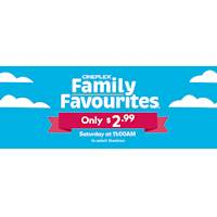 $2.99 family favourite movies continue every Saturday. It's a fun and affordable way to enjoy time with your family and friends!